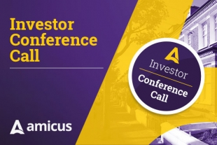 Amicus Investor Conference Call